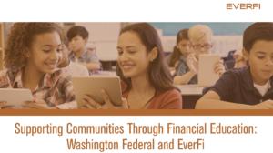 EVERFI: Washington Federal Credit Union